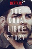 Viva Cuba libre - Kuuban tarina Kolumbuksesta Castroon