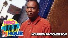 HBO Comedy Half-Hour: Warren Hutcherson