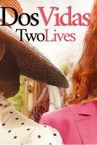 Dos vidas - Kaksi elämää