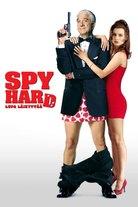 Spy Hard - Lupa läikyttää